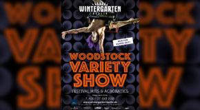 Einladung zur WOODSTOCK VARIETY SHOW im Wintergarten Varieté Berlin