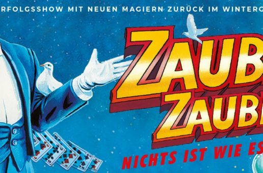 """Einladung zur Show """"Zauber Zauber"""" im Wintergarten Varieté Berlin"""